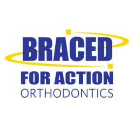 Braced for Action Orthodontics